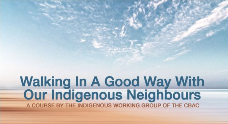 """The Canadian Baptists of Atlantic Canada have prepared a course called """"Walking in a Good Way With Our Indigenous Neighbours"""". The course consists of reading, video, and audio. It will take approximately 20 hours to do, but as it is hosted on the website you are free to do this at a pace that is reasonable for you. Find our more and register at their website."""